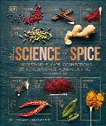 Spice Understand the Science of Spice Create Exciting New Blends & Revolutionize