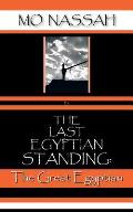 The Last Egyptian Standing: The Great Egyptian