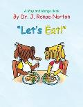 Let's Eat!: A Maji and Mongo Book