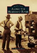 Images of America||||Along the Huerfano River