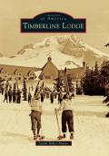 Timberline Lodge Images of America