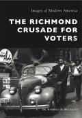 Images of Modern America||||The Richmond Crusade for Voters
