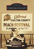 Images of America||||Chilton County