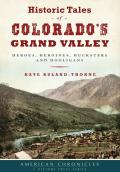 American Chronicles||||Historic Tales of Colorado's Grand Valley
