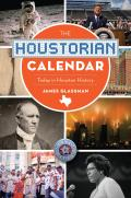 On This Day In||||The Houstorian Calendar