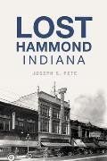 Lost Hammond, Indiana