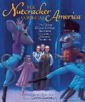Nutcracker Comes to America