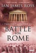 Battle for Rome Twilight of Empire III