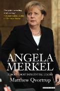 Angela Merkel Europes Most Influential Leader Revised Edition