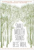 Small Mouth Sounds: A Play: Off-Broadway Edition