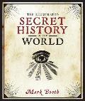 Illustrated Secret History of the World