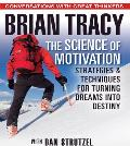 Science of Motivation Open the Door & Close the Sale