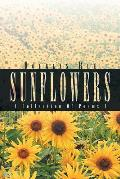 Sunflowers: A Collection of Poems I