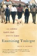 Examining Tuskegee The Infamous Syphilis Study & Its Legacy