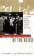 The Most Valuable Asset of the Reich: A History of the German National Railway, Volume 1, 1920-1932
