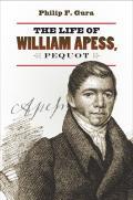 Life of William Apess Pequot