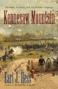 Kennesaw Mountain: Sherman, Johnston, and the Atlanta Campaign