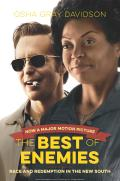 Best of Enemies Movie Edition Race & Redemption in the New South