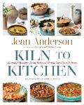 Kiln to Kitchen: Favorite Recipes from Beloved North Carolina Potters
