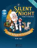 Silent Night: The Birth of a Carol [With CD (Audio)]
