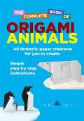 Complete Book of Origami Animals