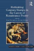Rethinking Gaspara Stampa in the Canon of Renaissance Poetry