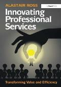 Innovating Professional Services: Transforming Value and Efficiency