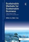 Sustainable Markets for Sustainable Business: A Global Perspective for Business and Financial Markets