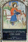 Experiences of Charity 1250-1650