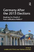 Germany After the 2013 Elections: Breaking the Mould of Post-Unification Politics?
