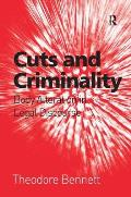 Cuts and Criminality