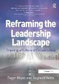 Reframing the Leadership Landscape