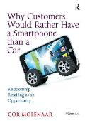 Why Customers Would Rather Have a Smartphone Than a Car: Relationship Retailing as an Opportunity