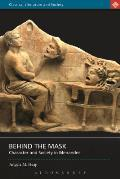Behind the Mask: Character and Society in Menander