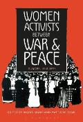 Women Activists Between War and Peace: Europe, 1918-1923