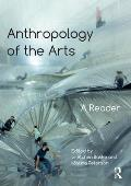 Anthropology of the Arts: A Reader