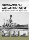 South American Battleships 190859 Brazil Argentina & Chiles great dreadnought race