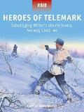 Heroes of Telemark Sabotaging Hitlers atomic bomb Norway 194244