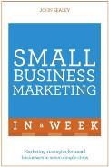 Small Business Marketing in a Week Teach Yourself