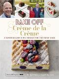 Bake Off: Creme de la Creme