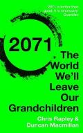 2071: The World We'll Leave Our Grandchildren