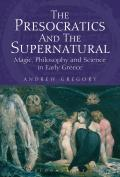 The Presocratics and the Supernatural
