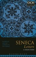 Seneca Letters: A Selection: 51, 53 and 57