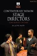 Contemporary Women Stage Directors Conversations on Craft