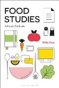 Food Studies: A Hands-On Guide
