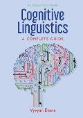 Cognitive Linguistics: A Complete Guide
