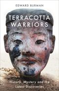 Terracotta Warriors History Mystery & the Latest Discoveries