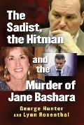 The Sadist, the Hitman and the Murder of Jane Bashara
