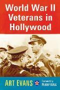 World War II Veterans in Hollywood