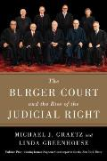 Burger Court & the Rise of the Judicial Right